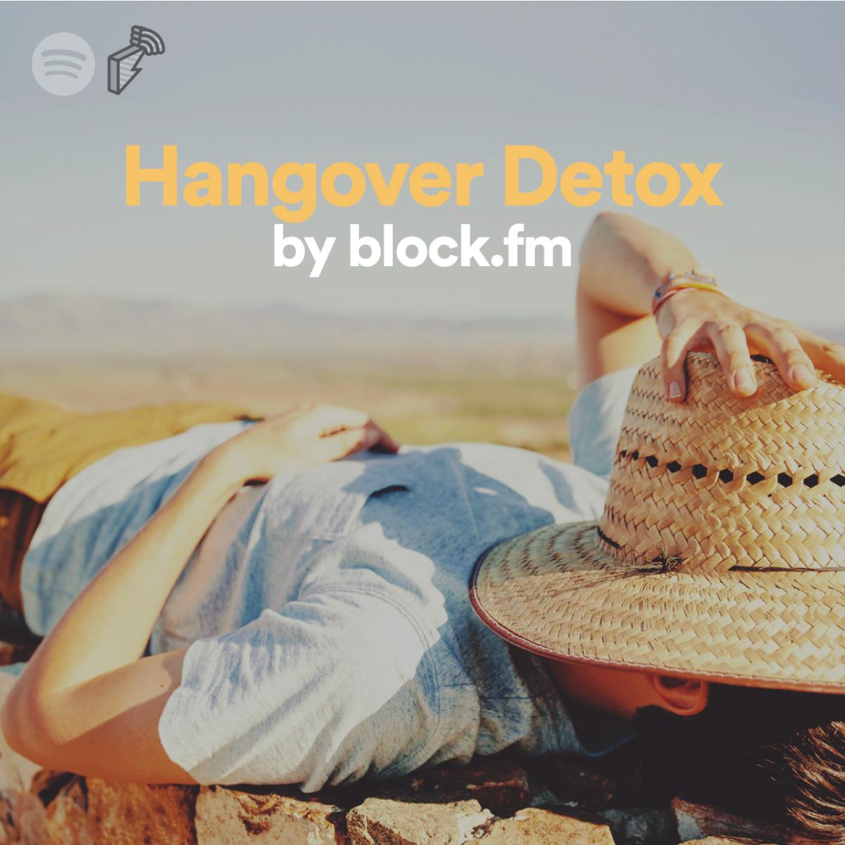 Hangover Detox   block fm